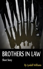 Brothers in Law - Lyndell Williams