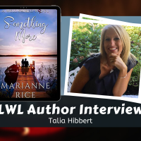 LWL #Interview: Marianne Rice Shares Her Writer's Perspective
