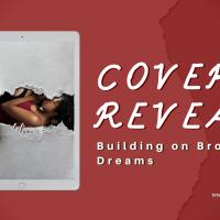 #coverreveal - Building on Broken Dreams